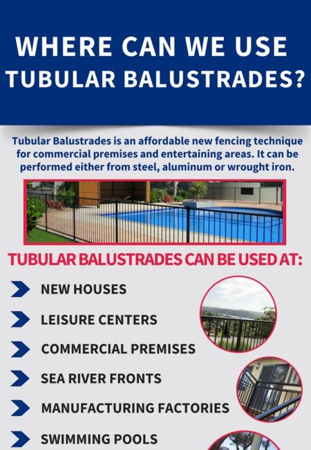 Where can we use tubular balustrades