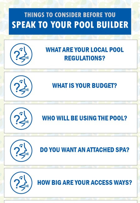 Things to consider before you speak to your pool builder