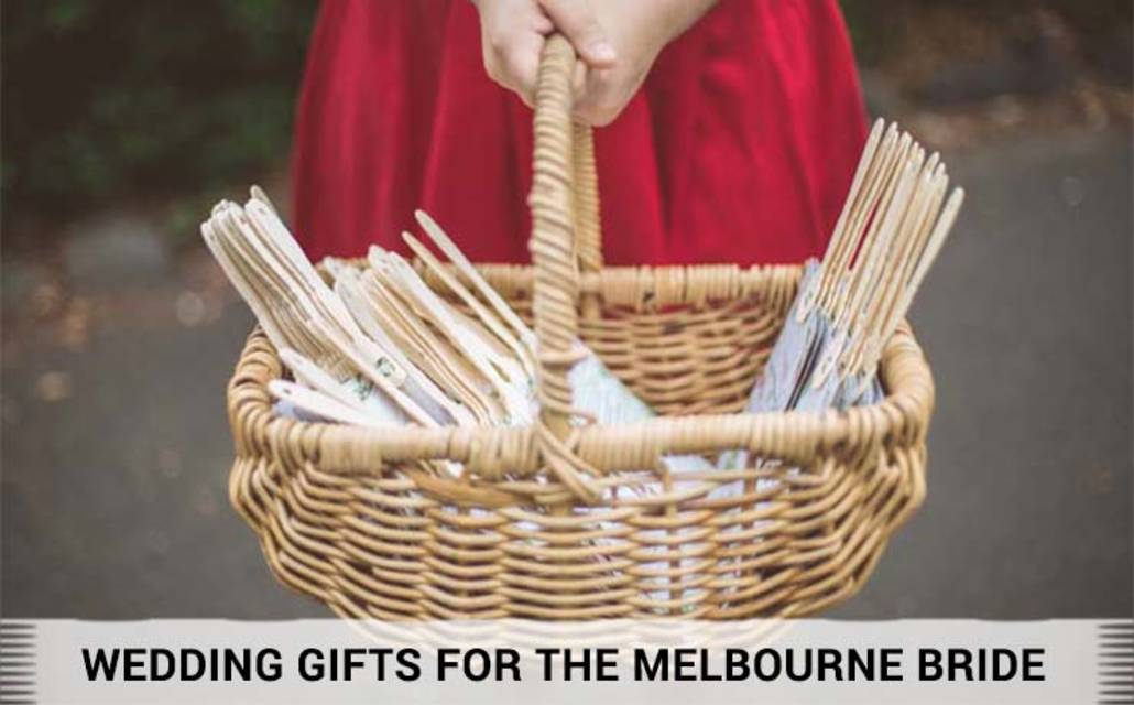 Wedding gifts for the melbourne bride img