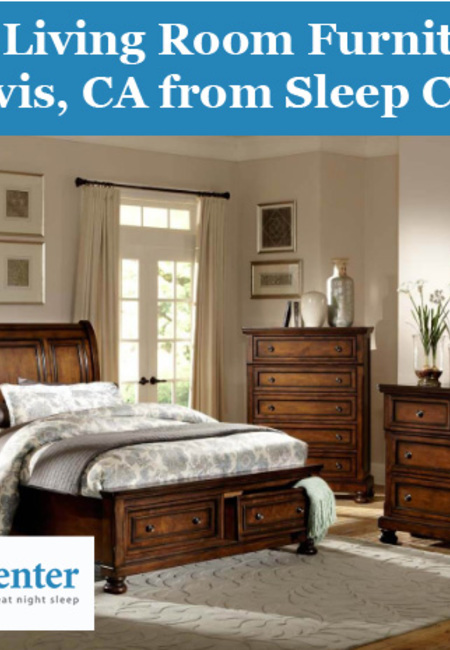 Buy living room furniture in davis  ca from sleep center