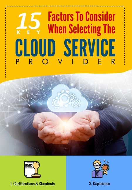 15 factors to consider when selecting the right cloud service provider