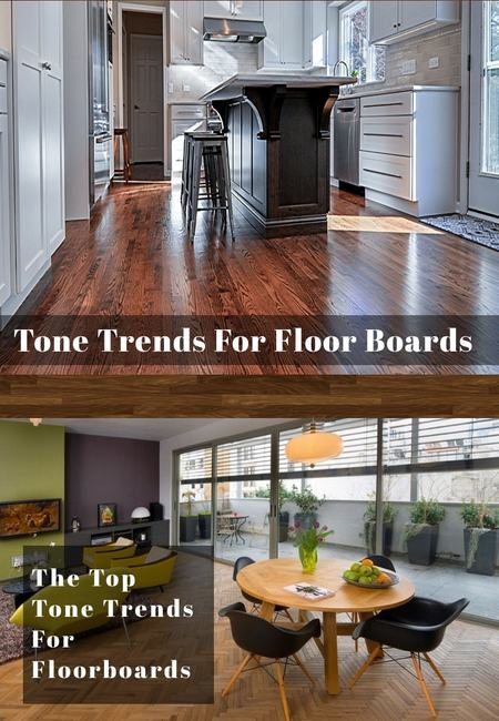 Tone trends for floor boards min