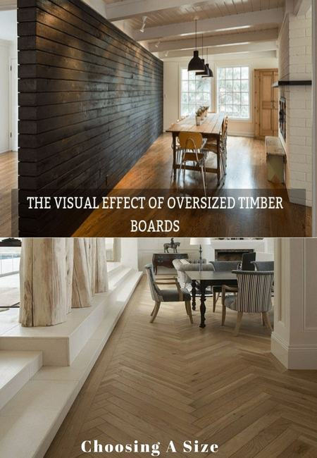 The visual effect of large timber boards and where it look best min