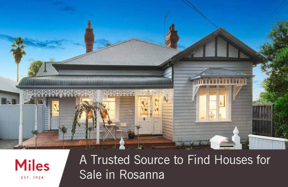 Miles real estate   a trusted source to find houses for sale in rosanna