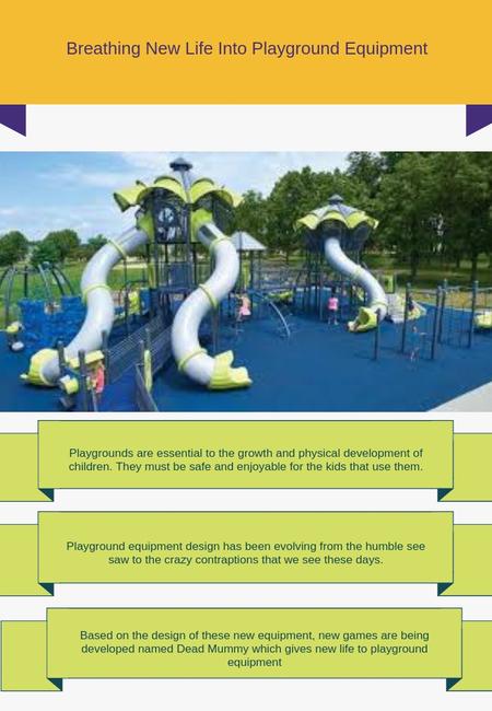 Breathing new life into playground equipment