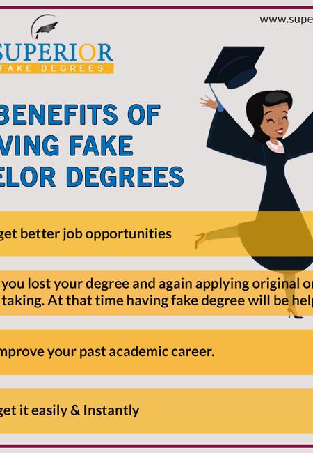 Top benefits of having fake bachelor degrees