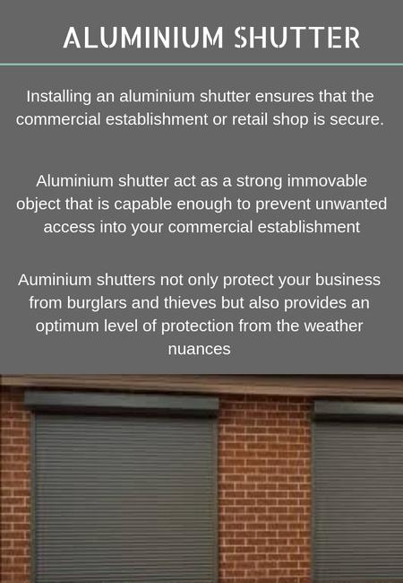 Alliminium shutters