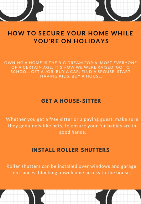How to secure your home while youre on holidays
