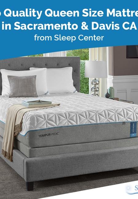 Shop quality queen size mattresses in sacramento   davis ca from sleep center