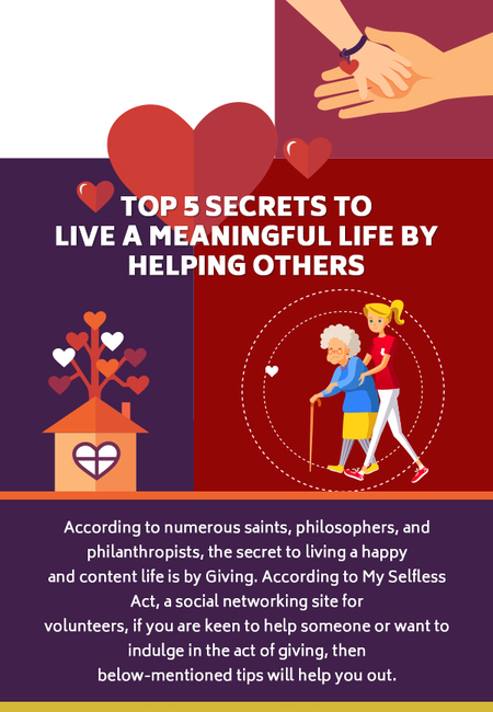 Top 5 secrets to live a meaningful life by helping others