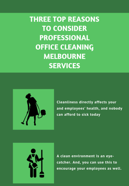 Three top reasons to consider professional office cleaning melbourne services