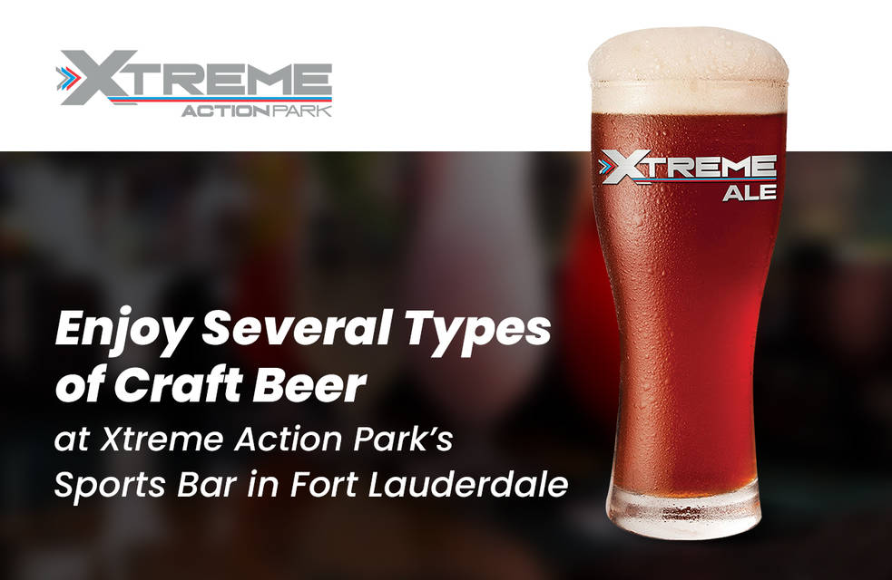 Enjoy several types of craft beer at xtreme action park%e2%80%99s sports bar in fort lauderdale