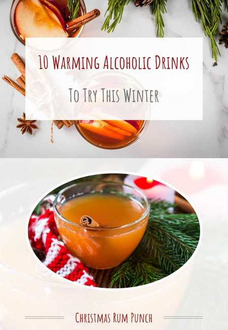 10 warming alcoholic drinks to try this winter