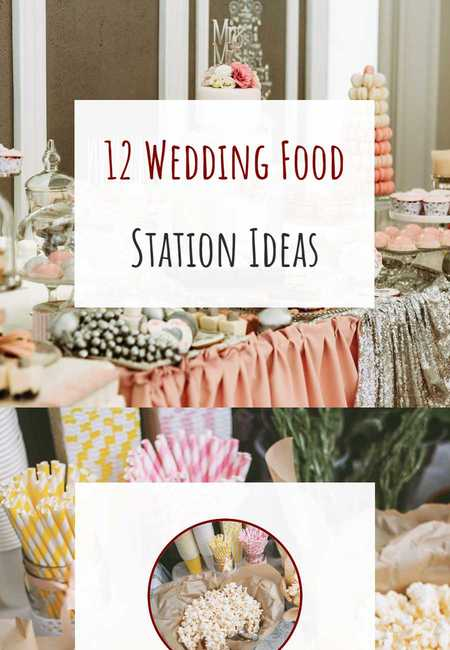 12 wedding food station ideas