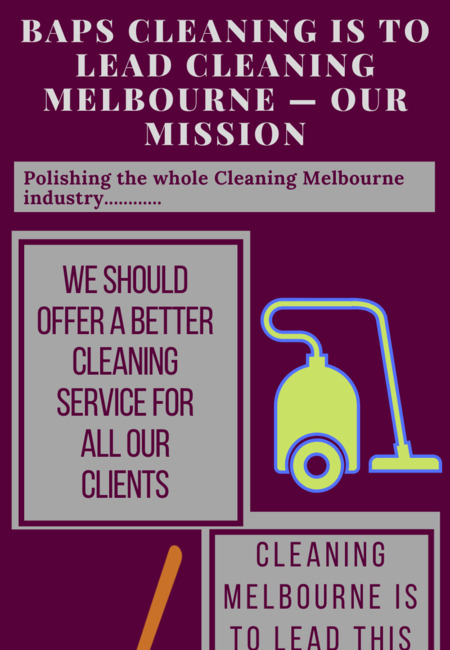 Baps cleaning is to lead cleaning melbourne %e2%80%94 our mission (1)