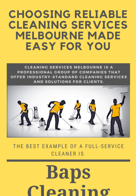 Choosing reliable cleaning services melbourne made easy for you