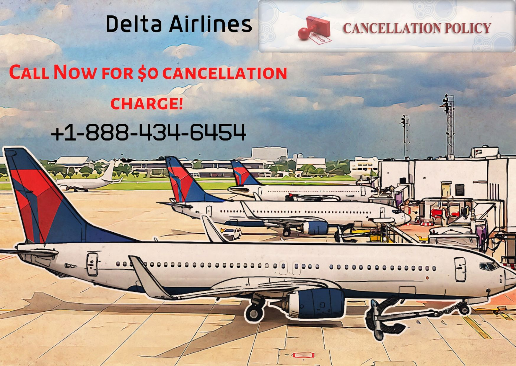 Delta Cancellation Policy || Call +1-888-434-6454 For $0 Cancellation Charge