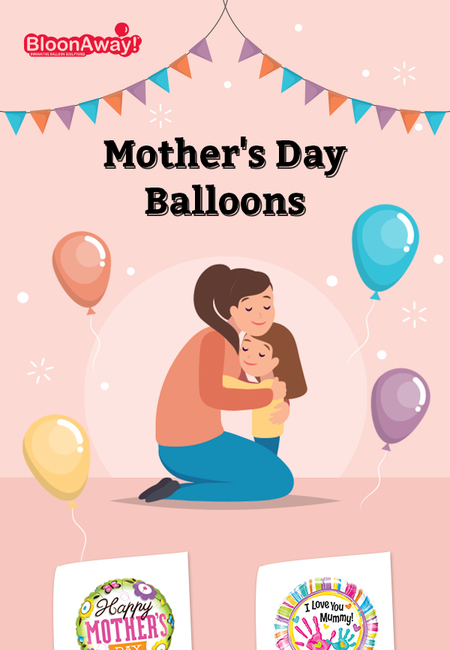 Buy ready to surprise helium mothers day balloons at bloonaway