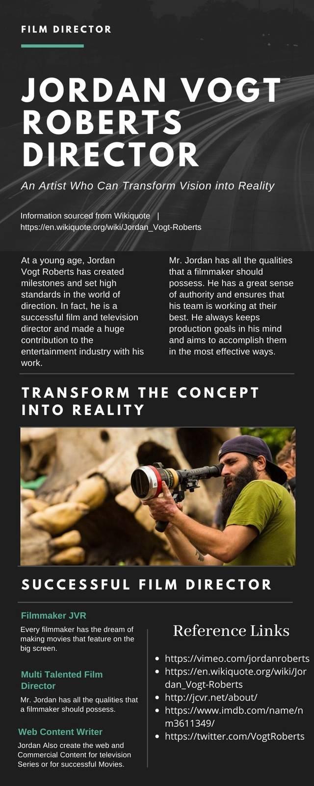 Jordan vogt roberts film director transform vision into reality