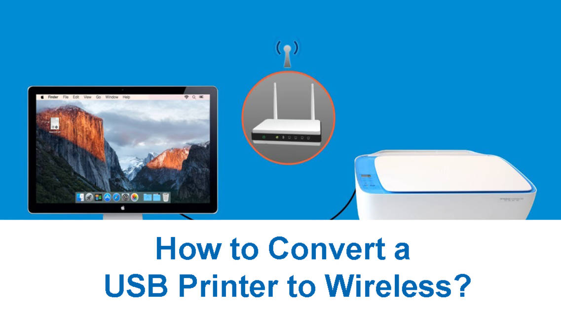 How to convert a usb printer to wireless