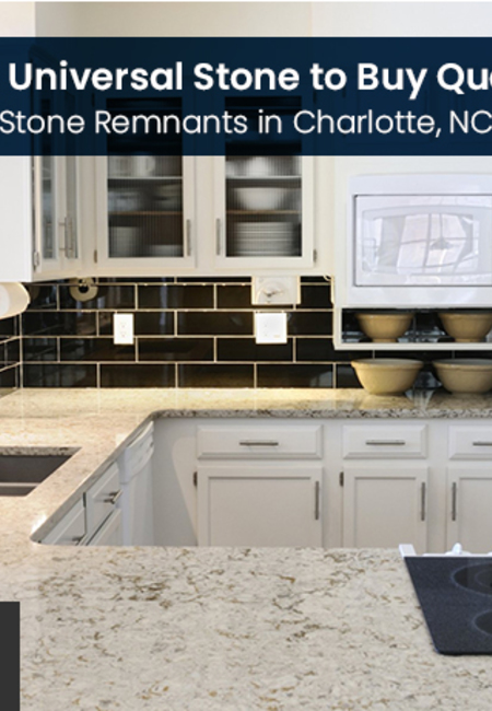 Visit universal stone to buy quality stone remnants in charlotte  nc
