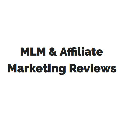 Mlm and affiliate marketing reviews